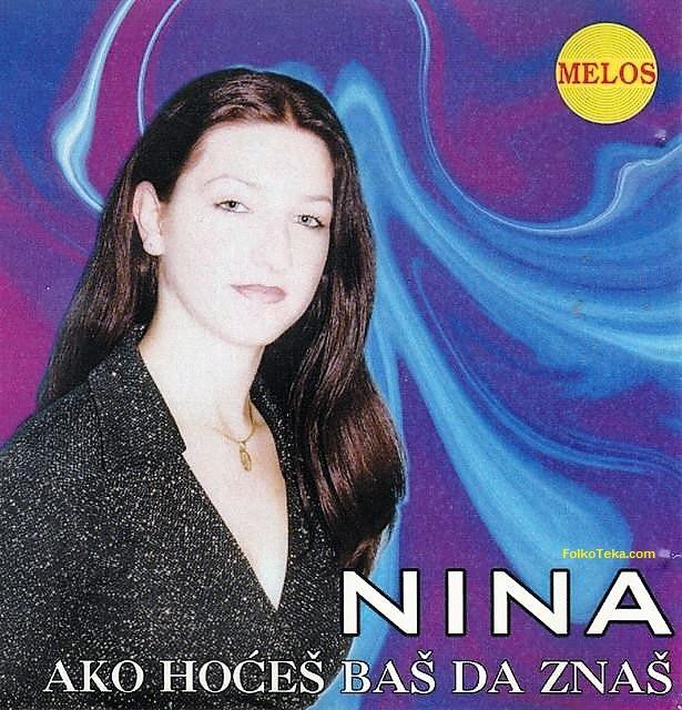 Nina 2015 Ako hoces bas da znas