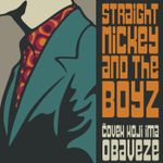 Straight Mickey & And the Boyz - Covek Koji Ima Obaveze (2019) 47037180_FRONT