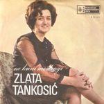 Zl;ata Tankosic - 19781 - Ne kuni me dragi  50588461_Zlata_Tankosic_-_a_-_1971_InPixio
