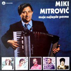 Miki Mitrovic 1983 - Moje najlepse pesme 44237113_Miki_Mitrovic_1983-a