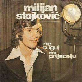 Milijan Stojkovic - 1975 - Jedna suza na tvom licu 50612274_Milijan_Stojkovic_-_a_-_1975_InPixio