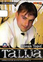 Goran Topic Talija 2006 - Zanesenjak 52388260_prednja
